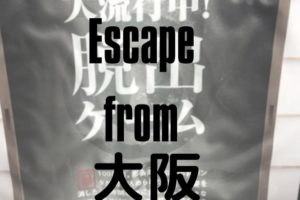 Escape from Osaka